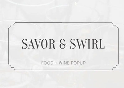 Savor & Swirl